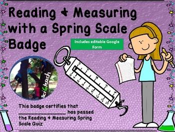 Spring Scale Badge + Measurement + Quiz