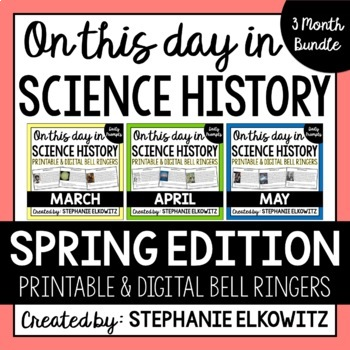 Spring Science History Bell Ringers