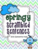 Spring Scrambled Sentences for Punctuation and Sentence Fluency
