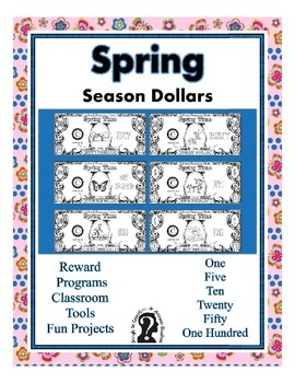 Spring Season Dollars - Teach Money, Use for Rewards, Support Centers & More