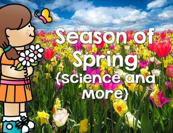 Spring Season Science Unit