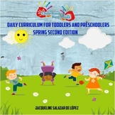 Spring Second Edition: Daily Curriculum for Toddlers and Preschoolers