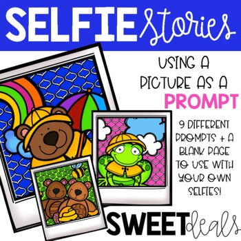 Spring Selfie Stories: Using a picture as a prompt!