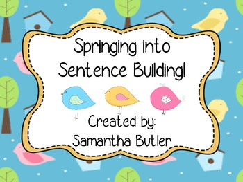 Spring Sentence Building: Springing Into Learning!