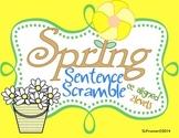 Spring Sentence Scramble!  Two Levels