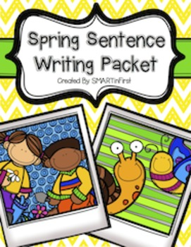 Spring Sentence Writing Packet