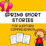 Spring Comprehension Passages
