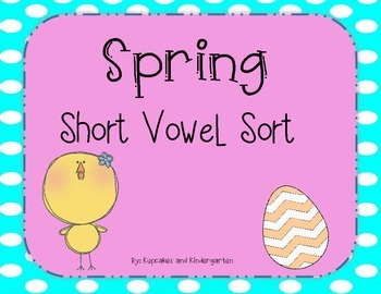 Spring Short Vowel Sort