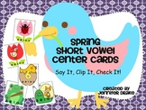 Spring Short Vowel Sound ID Clipping Cards ~72 Cards~PLUS Printable! CC Aligned!