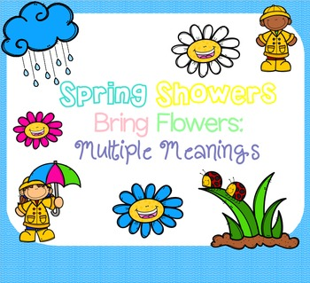 Spring Showers Bring Flowers: Multiple Meanings