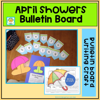 Spring Showers Craft, Writing Prompts and Bulletin Board