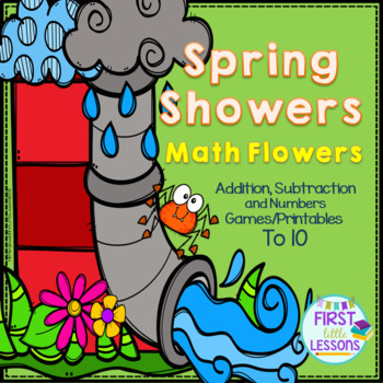 Spring Showers Math Flowers:  Add/Subt. To 10 Games and Pr