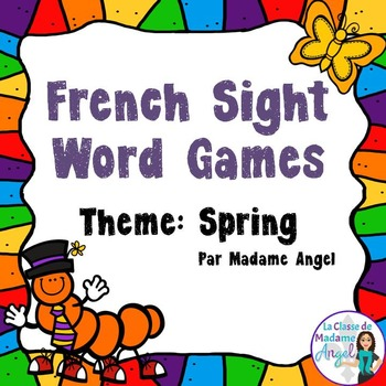 Sight Word Games in French with a Spring Theme