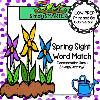 Spring Sight Word Match:  LOW PREP Beginning Sight Words Card Game