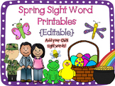 Spring Sight Word Printables {Editable!}