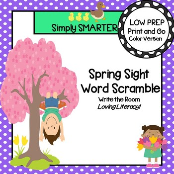 Spring Sight Word Scramble:  LOW PREP Beginning Sight Word Write the Room