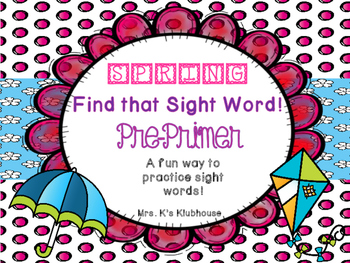 Spring Sight Words: Pre-Primer