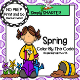 Spring Sight Words:  NO PREP Color By the Code