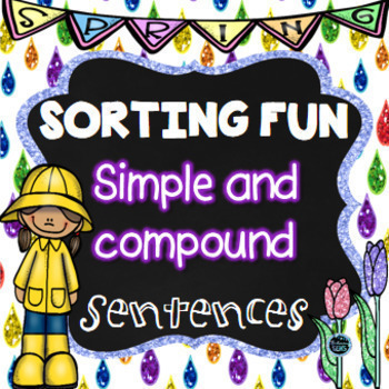 Spring Simple and Compound Sentences Sort