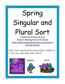 Spring Singular and Plural Noun Sort for Kindergarteners with -s and -es