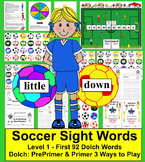 Soccer  - Sight Words - Level 1 - PrePrimer & Primer Words - 3 Ways to Play
