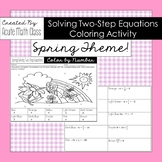 Spring Solving Two-Step Equations Coloring Activity Sheet
