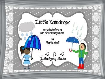 Rain Song/ Raindrops/Choral/Elementary Music