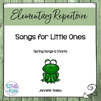 Spring Songs for Little Ones