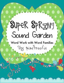 Spring Sound Garden {Word Families}