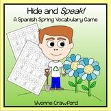 Spanish Spring Vocabulary - Hide and Speak Game - La Primavera