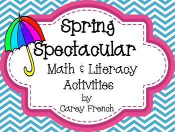 Spring Spectacular Math & Literacy Activities CC Aligned