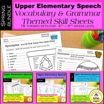 Spring Speech Therapy Upper Elem Bundle Themed Vocabulary & Grammar Worksheets