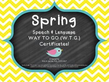 Spring Speech Way To Go (WTG) Certificates!