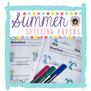 SUMMER Spelling Papers