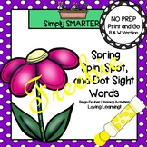 Spring Spin, Spot, and Dot Sight Words Bingo Dauber Activities FREEBIE