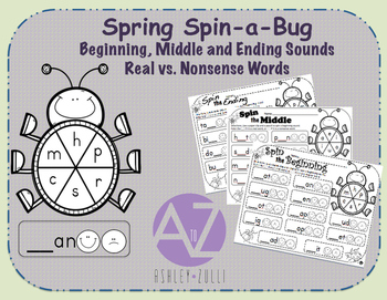 Spring Spin-a-Bug Sounds Beginning, Middle and Ending Sounds Real/Nonsense Words