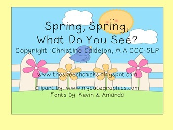 Spring, Spring, What Do You See?