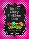Spring Story Problem Book