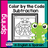 Spring Subtraction Color by the Code in English & Spanish