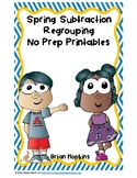 Spring Subtraction Regrouping No Prep Printables