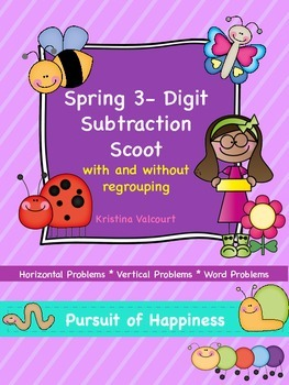 Spring Subtraction Scoot - 3 Digits with/without Regrouping