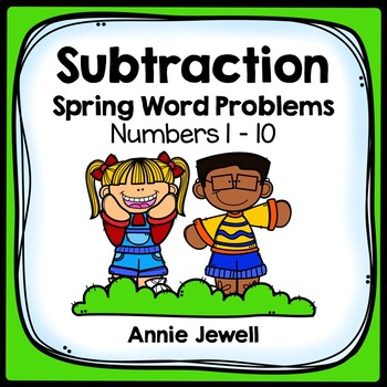 Spring Subtraction Word Problems Numbers 1-10 for Kindergarten and 1st Grade