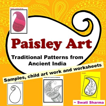 Spring, Summer Art Project, Paisley Patterns from Ancient India