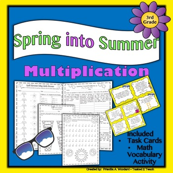 Spring - Summer Multiplication Activities and Task Cards