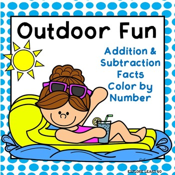 Spring & Summer Outdoor Fun Addition & Subtraction Facts to 20 / Color by Number