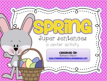 Spring Super Sentences