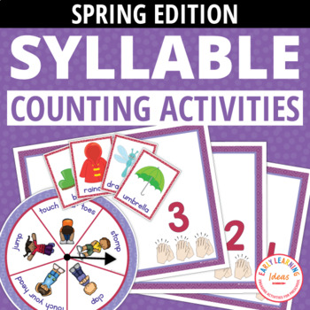 Syllable Counting Activities - Spring: Syllable Action Spinner and Sorting Mats