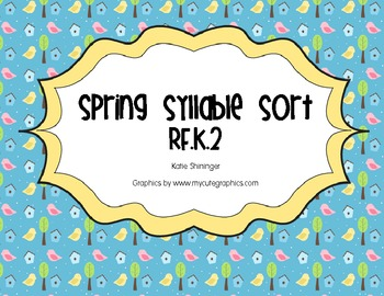 Spring Syllable Sort - Common Core