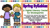 Spring Syllables-A Digital Literacy Center (Compatible wit