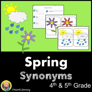 Spring Synonyms - 4th & 5th Grade Common Core Aligned